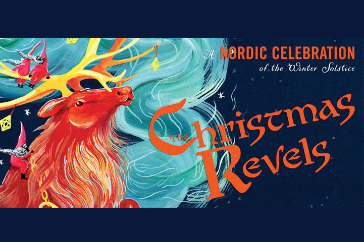 The Christmas Revels 2018: A Nordic Celebration of the Winter Solstice