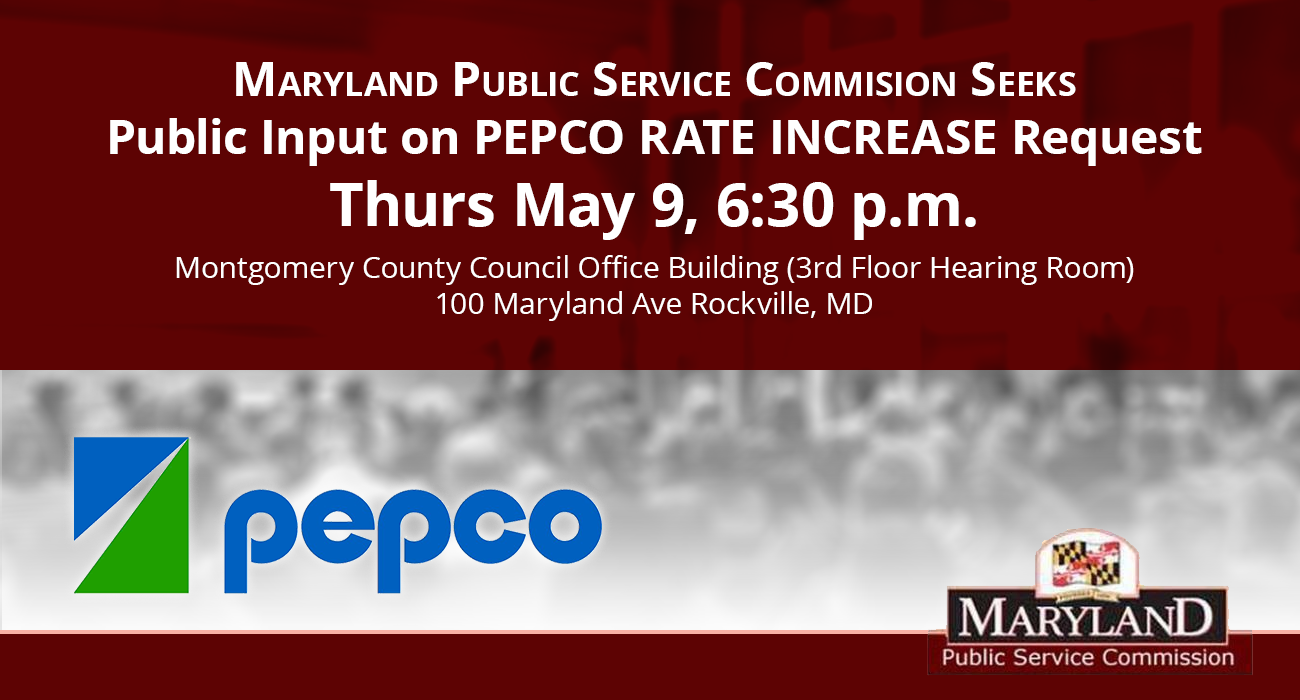Maryland PSC Seeks Public Input on Pepco Rate Increase Request