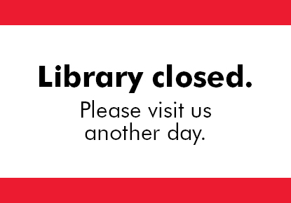Library Closed in observance of Thanksgiving Day