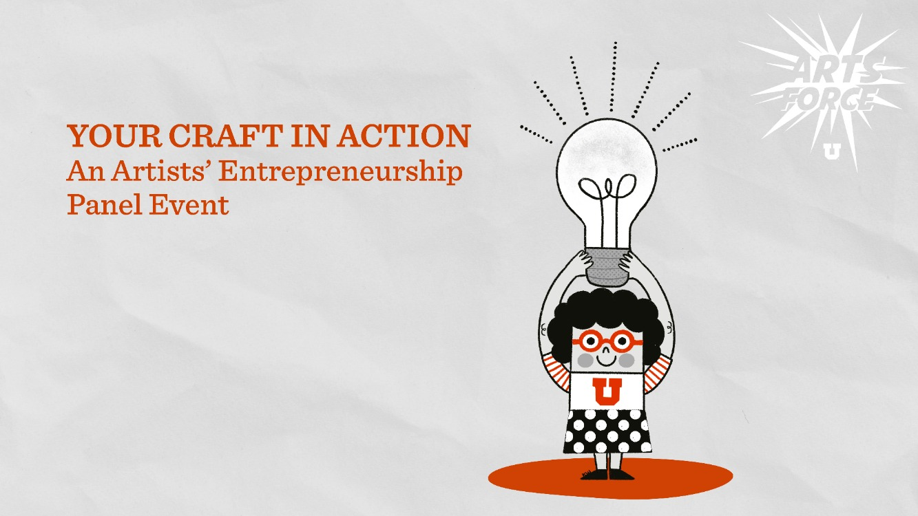 Your Craft In Action: An Artists' Entrepreneurship Panel Event