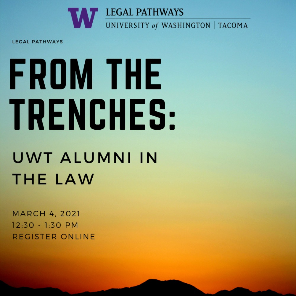 From the Trenches: UWT Alumni In Law School