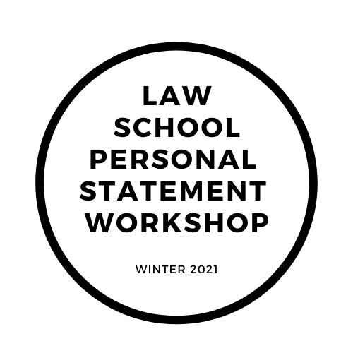 Law School Personal Statement Workshop