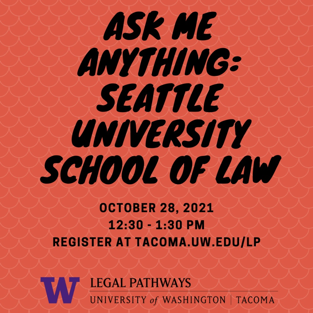 (WEBINAR) Ask Me Anything: Seattle University School of Law