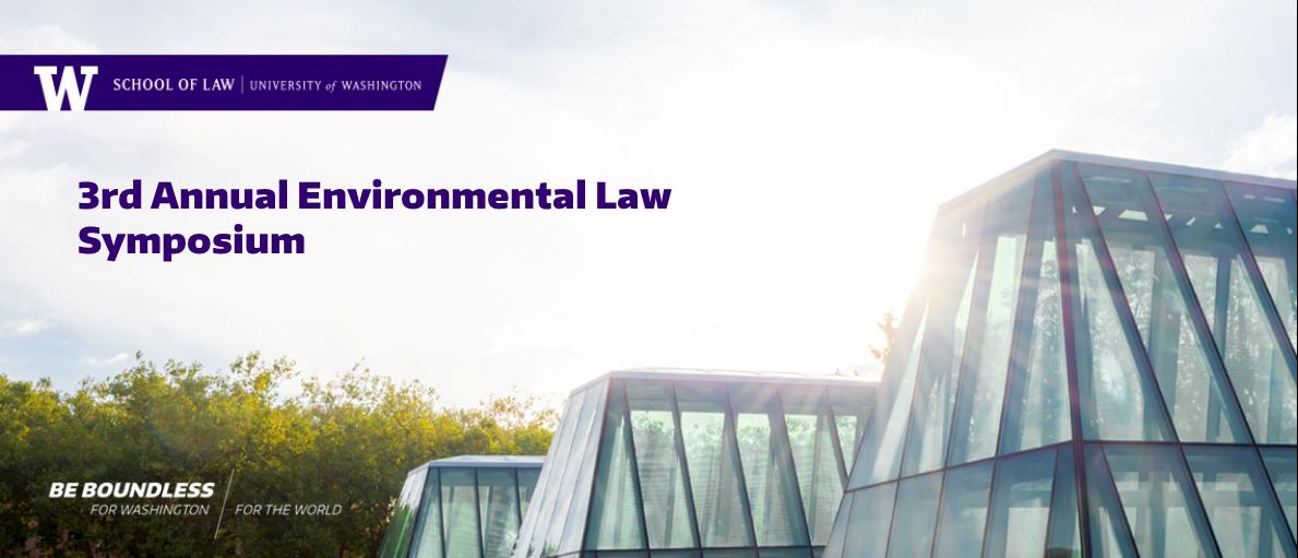 3rd Annual Environmental Law Symposium