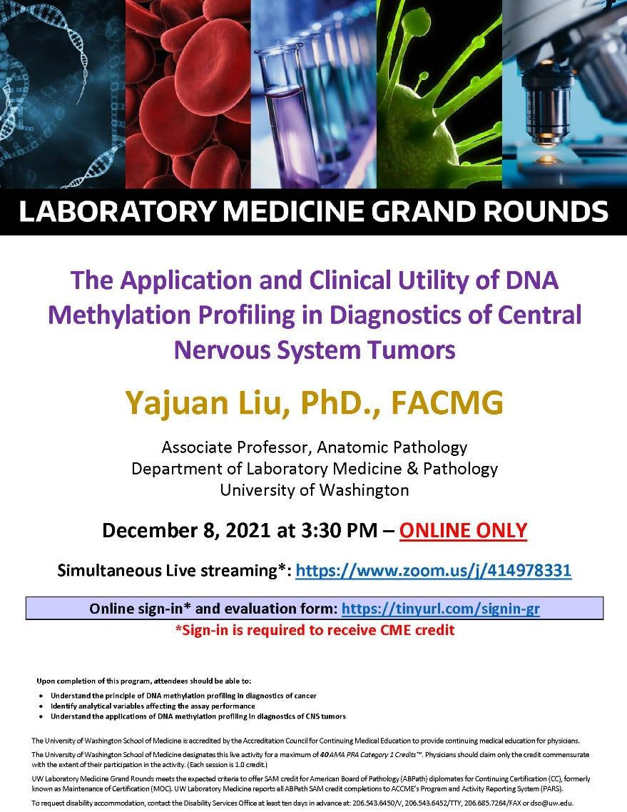 LabMed Grand Rounds: Yajuan Liu, PhD - The Application and Clinical Utility of DNA Methylation Profiling in Diagnostics of Central Nervous System Tumors