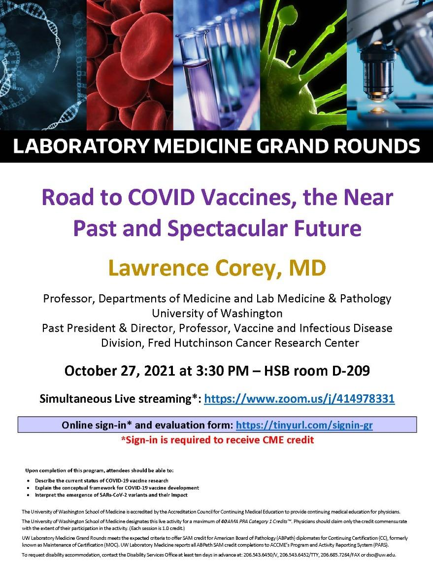 LabMed Grand Rounds: Lawrence Corey, MD - Road to COVID vaccines, the near past and spectacular future