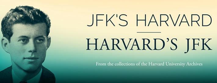 JFK's Harvard/Harvard's JFK