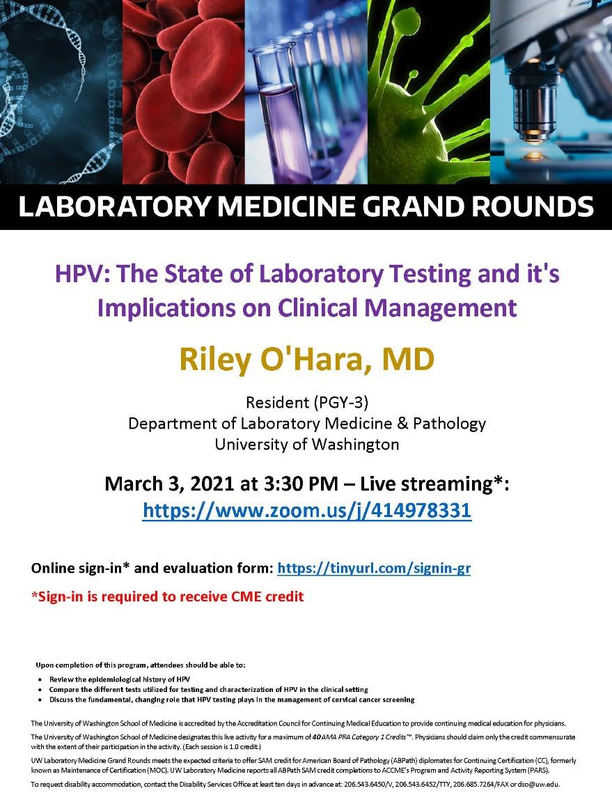 LabMed Grand Rounds: Riley O'Hara, MD - HPV: The State of Laboratory Testing and it's Implications on Clinical Management