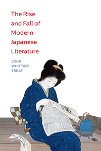 """""""The Rise and Fall of Modern Japanese Literature: What Happens Next""""  with John Whittier Treat, Yale University Emeritus"""