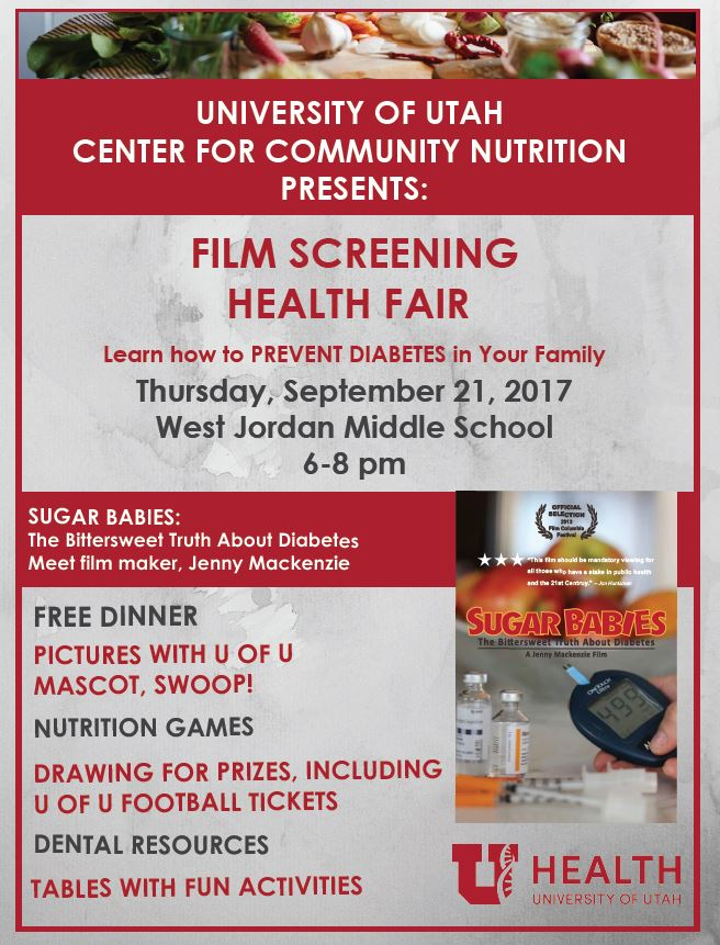 The University of Utah Center for Community Nutrition Presents: Film Screening and Health Fair