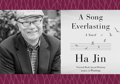 """Ha Jin discusses """"A Song Everlasting"""""""