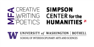 Logos for the MFA in Creative Writing & Poetics program, the Simpson Center for the Humanities, and the University of Washington Bothell.