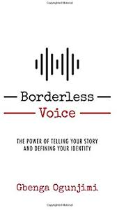 Book Signing: Gbenga Ogunjimi - Borderless Voice: The Power of Telling Your Story and Defining Your Identity