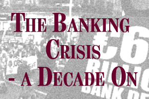 The Banking Crisis – A Decade On