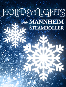 Holiday Lights with Mannheim Streamroller