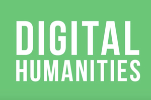 Workshop Four: Defining Digital Humanities