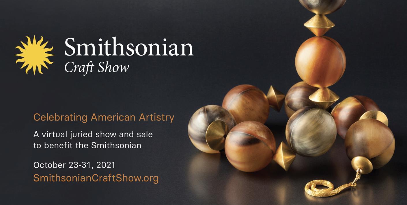 Smithsonian Craft Show: Celebrating American Artistry