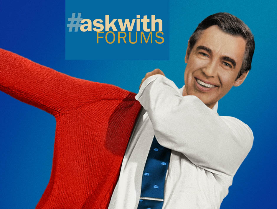 Askwith Forums – Won't You Be My Neighbor?