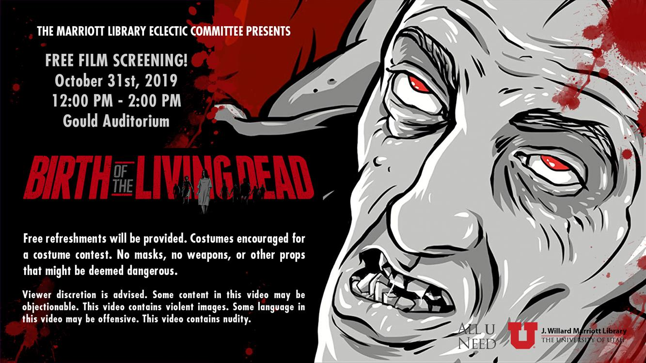 """Free Film & Food - """"Birth of the Living Dead"""""""