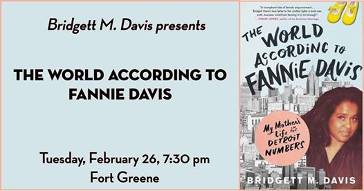 Bridgett M. Davis presents The World According to Fannie Davis