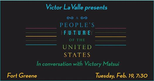 Victor LaValle presents A People's Future of the United States