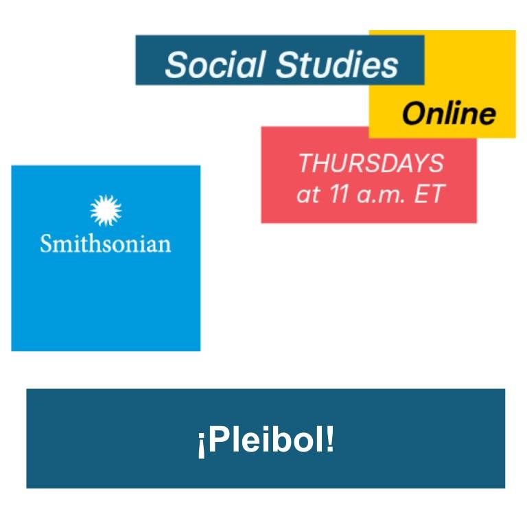 Smithsonian Social Studies Online:  ¡Pleibol!