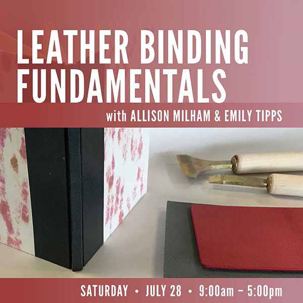 Leather Binding Fundamentals with Allison Milham & Emily Tipps