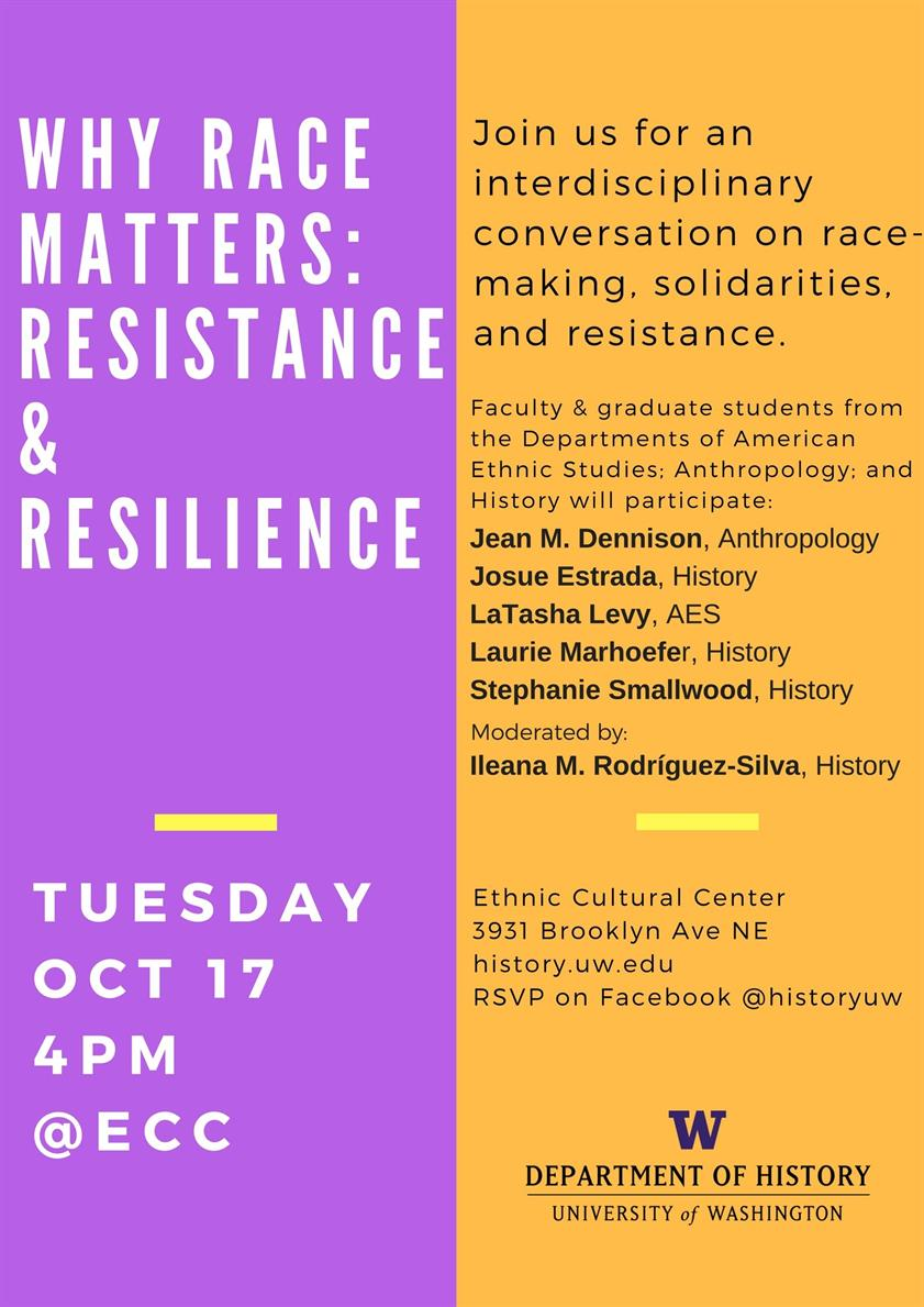 Flyer for Why Race Matters: Resistance & Resilience including panel participants' names and departments.