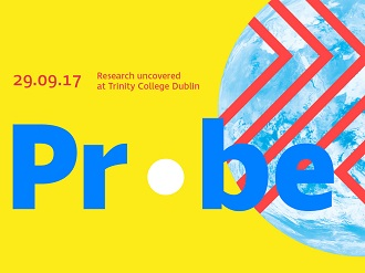 Probe: Research Uncovered at Trinity College Dublin