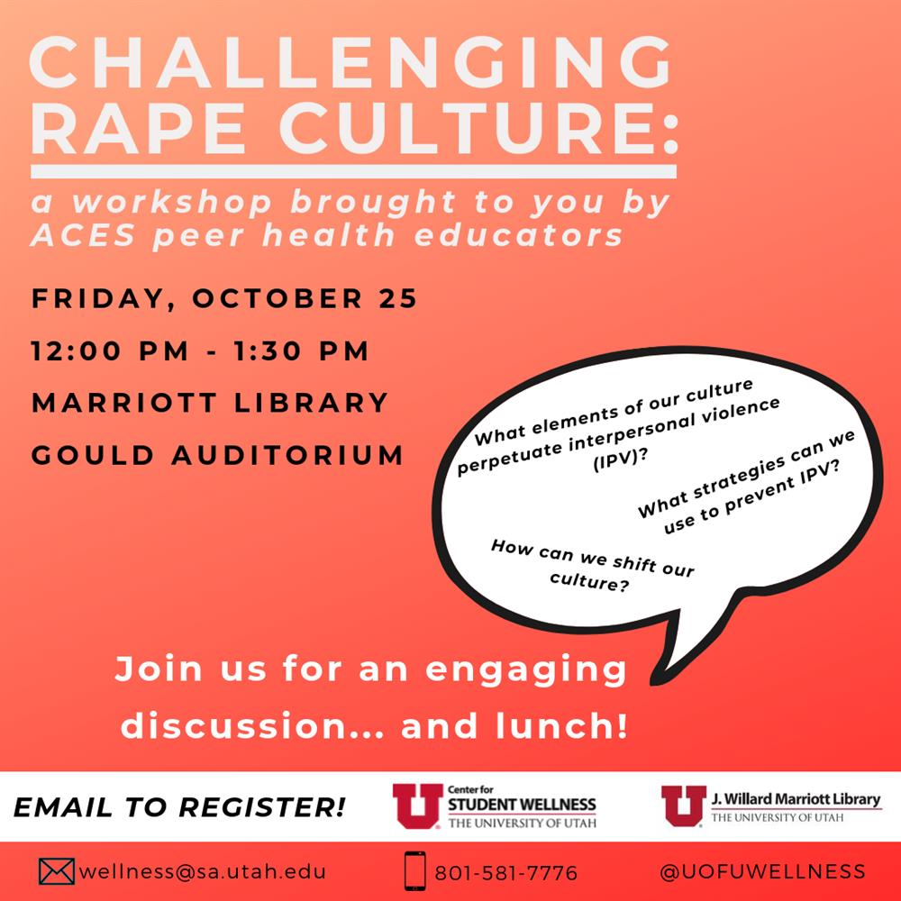 Challenging Rape Culture Training | Hosted by the Marriott Library