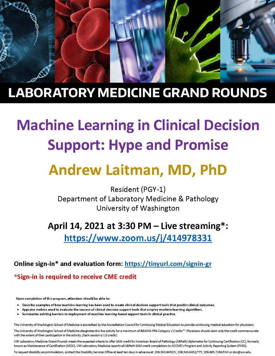 LabMed Grand Rounds: Andrew Laitman, MD, PhD - Machine Learning in Clinical Decision Support: Hype and Promise