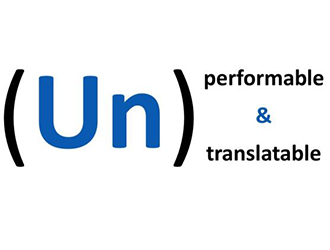 (un)performable & (un)translatable