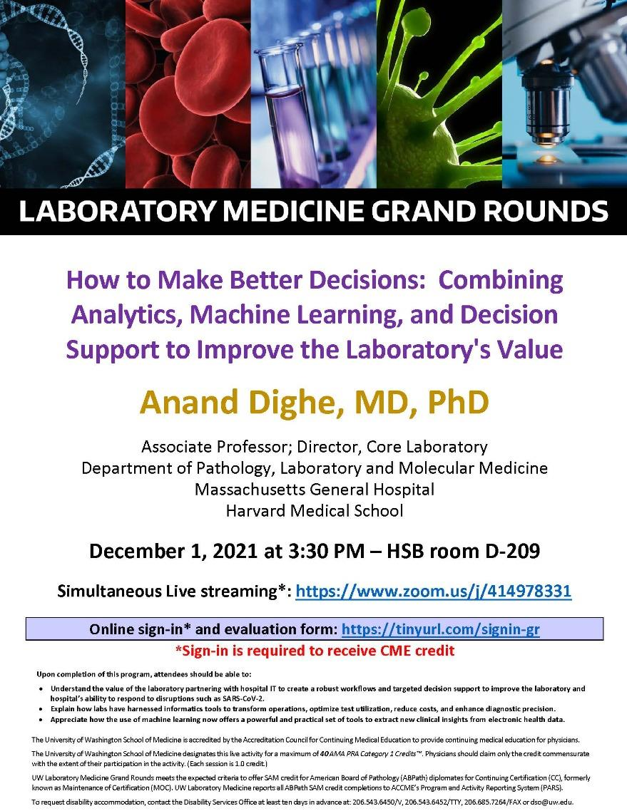 """LabMed Grand Rounds: Anand Dighe, MD, PhD - """"How to Make Better Decisions:  Combining Analytics, Machine Learning, and Decision Support to Improve the Laboratory's Value"""""""