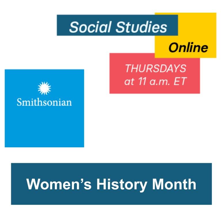 Smithsonian Social Studies Online: Women's History Month
