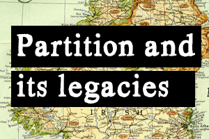 Panel 2 | Partition: Political and Social Legacies