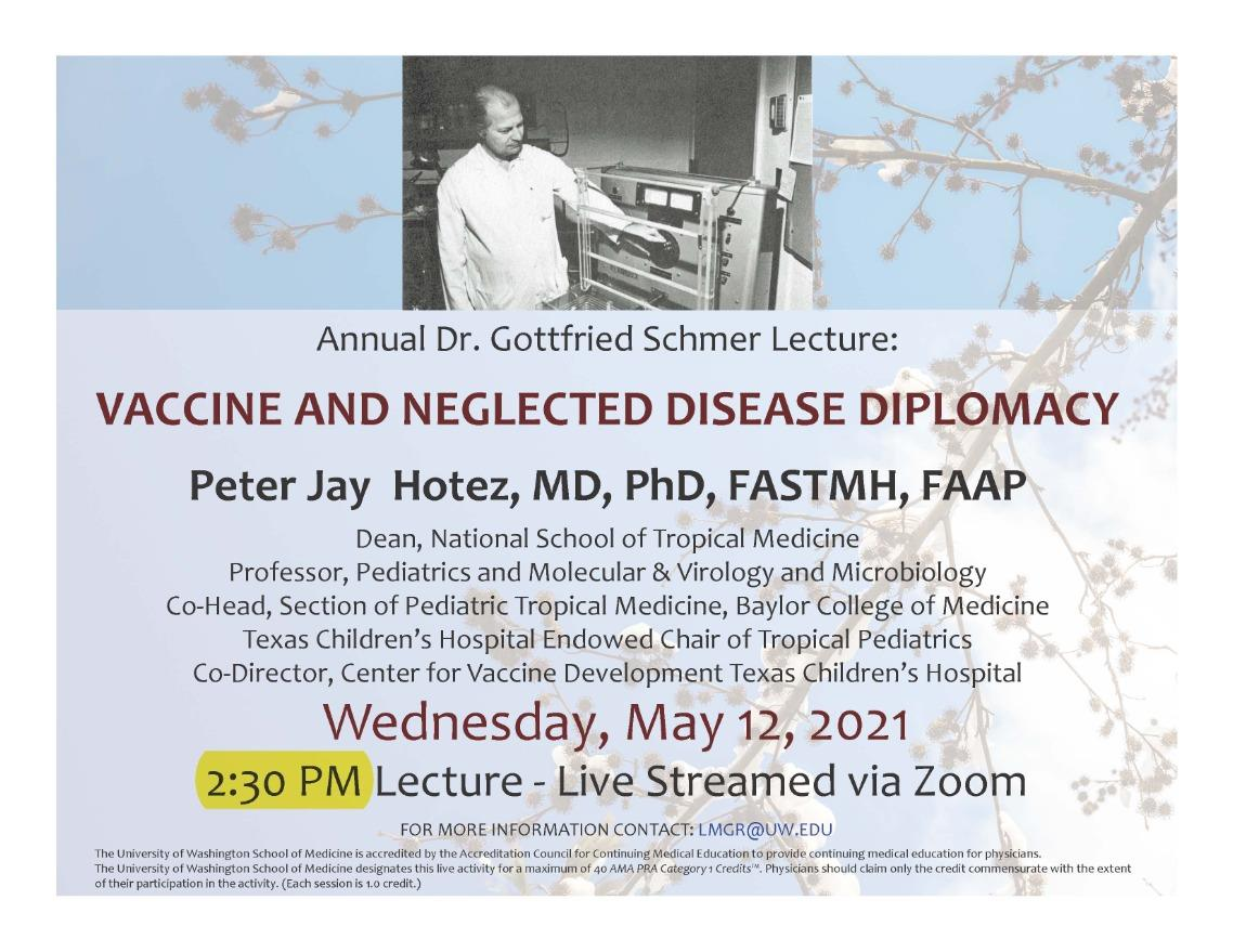 TIME CHANGED! LabMed Grand Rounds: Peter Jay Hotez, MD, PhD, FASTMH, FAAP - Vaccine and Neglected Disease Diplomacy