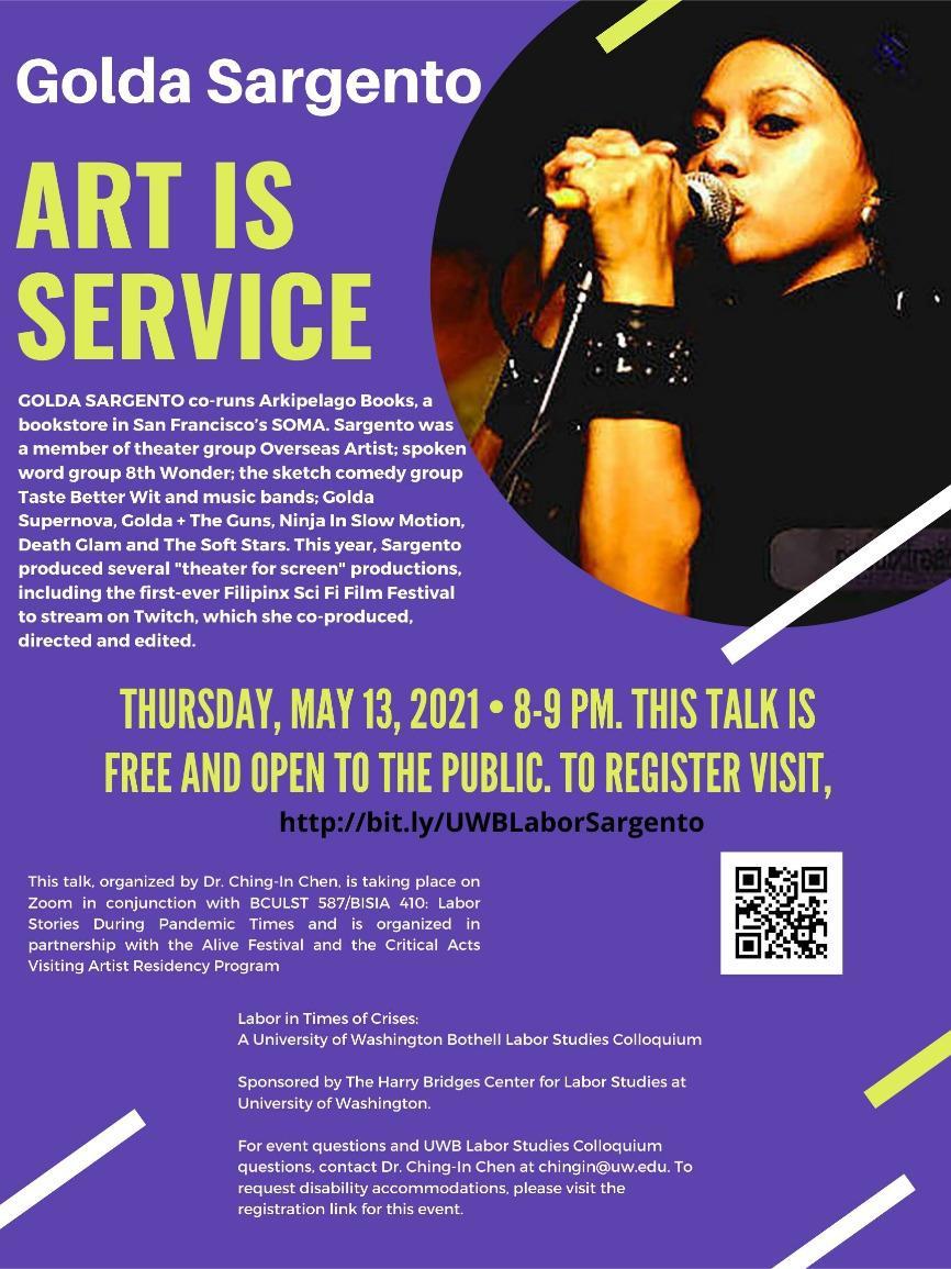 """Labor in Times of Crises Colloquium: """"Art is Service"""" w/Golda Sargento"""