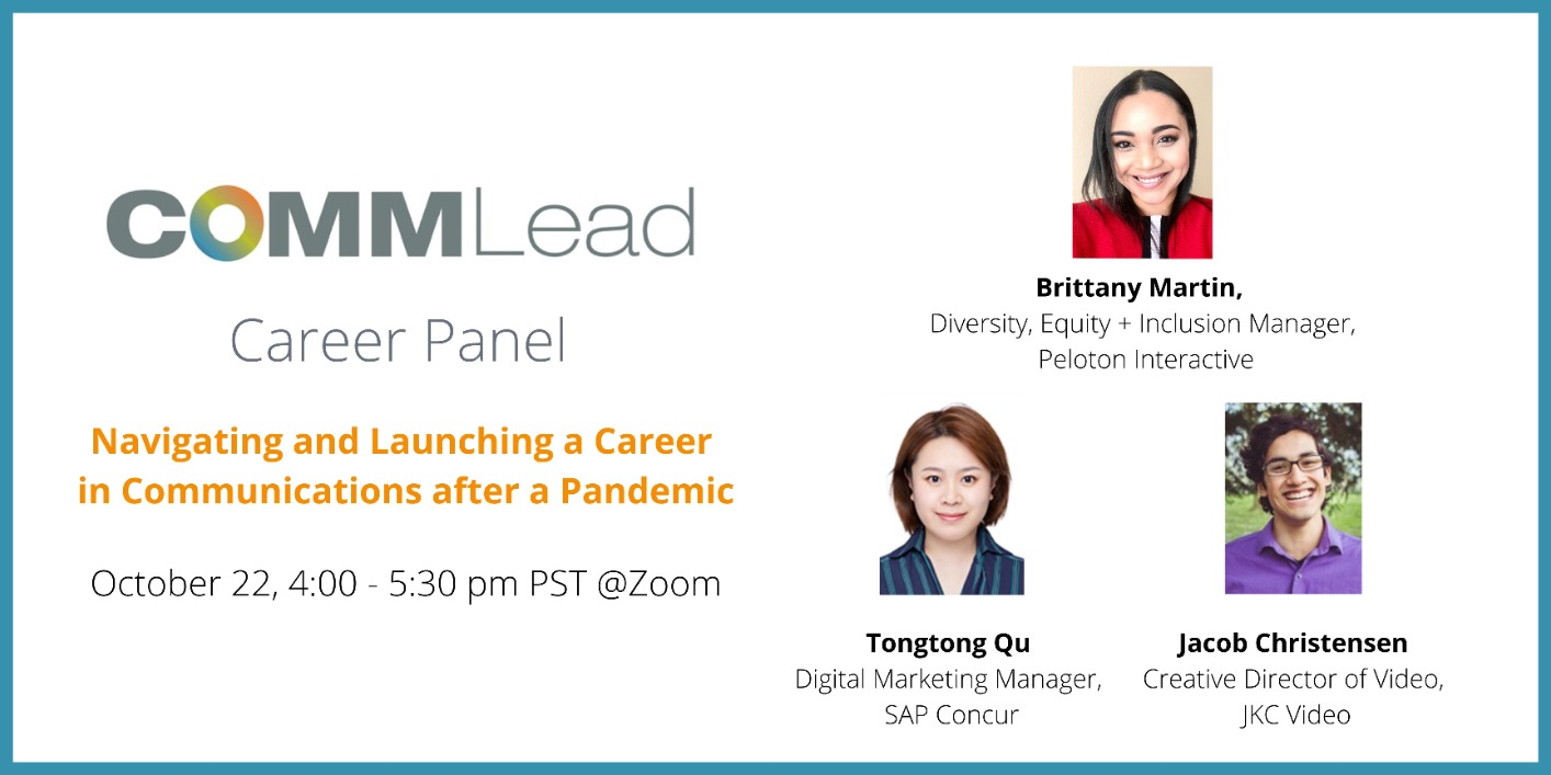 [Comm Lead Career Event] Navigating and Launching a Career in Communications after a Pandemic