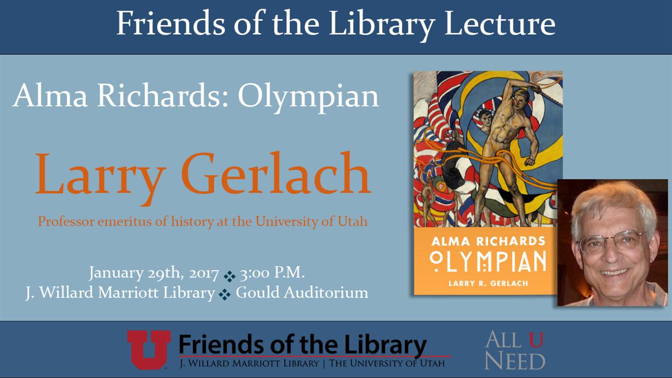 Larry Gerlach - Friends of the Library Lecture