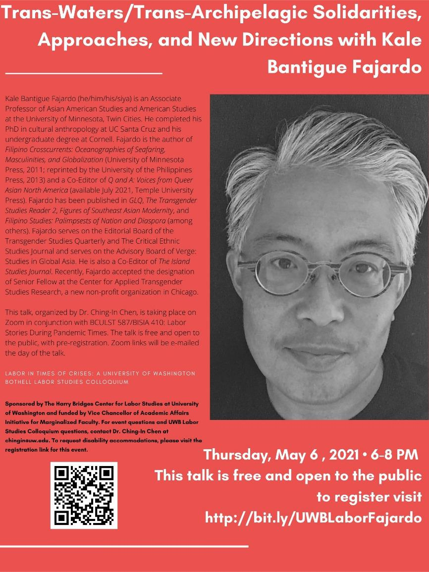 """Labor in Times of Crises Colloquium: """"Trans-Waters/Trans-Archipelagic Solidarities, Approaches, and New Directions,"""" w/Kale Bantigue Fajardo"""