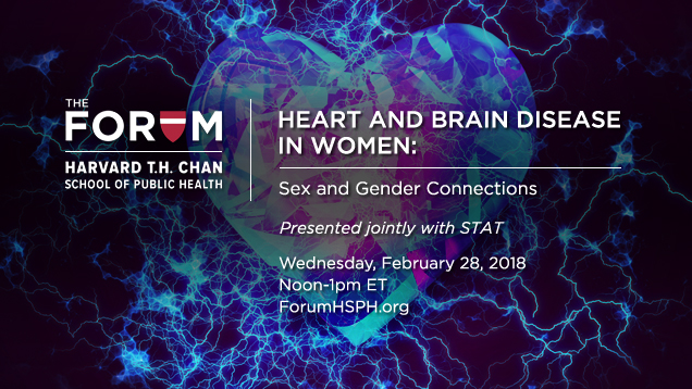 HEART AND BRAIN DISEASE IN WOMEN: Sex and Gender Connections