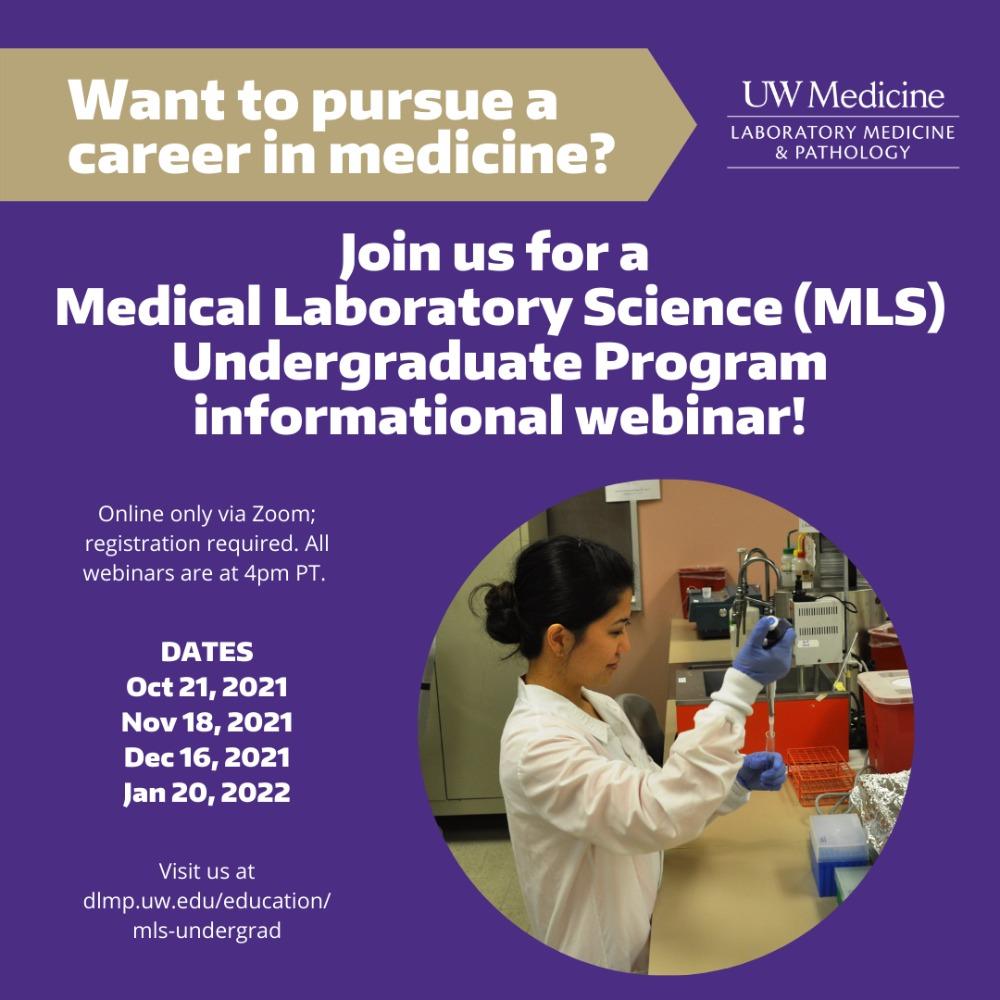 Medical Laboratory Scientist (MLS) Undergraduate Program Information Session