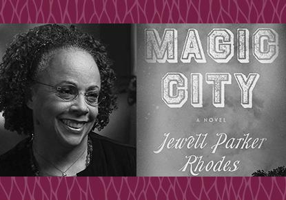 "Jewell Parker Rhodes discusses ""Magic City"""