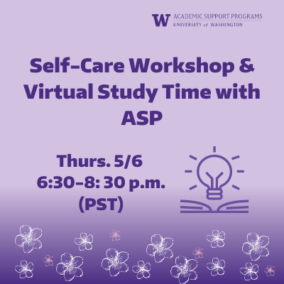 Self-Care Workshop & Virtual Study Time with ASP