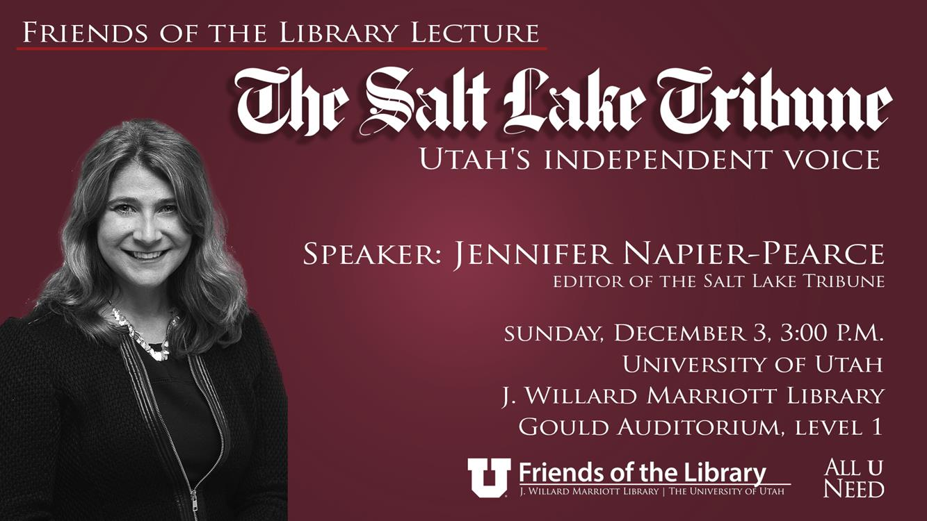 Friends of the Library Lecture - Salt Lake Tribune Editor Jennifer Napier-Pearce