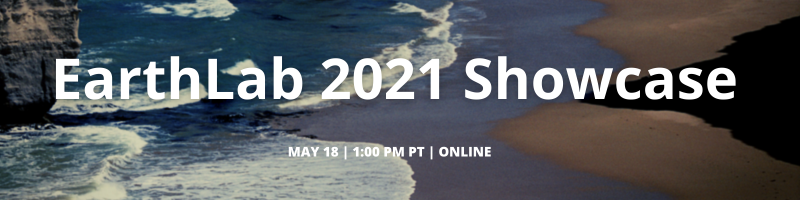 EarthLab 2021 Showcase