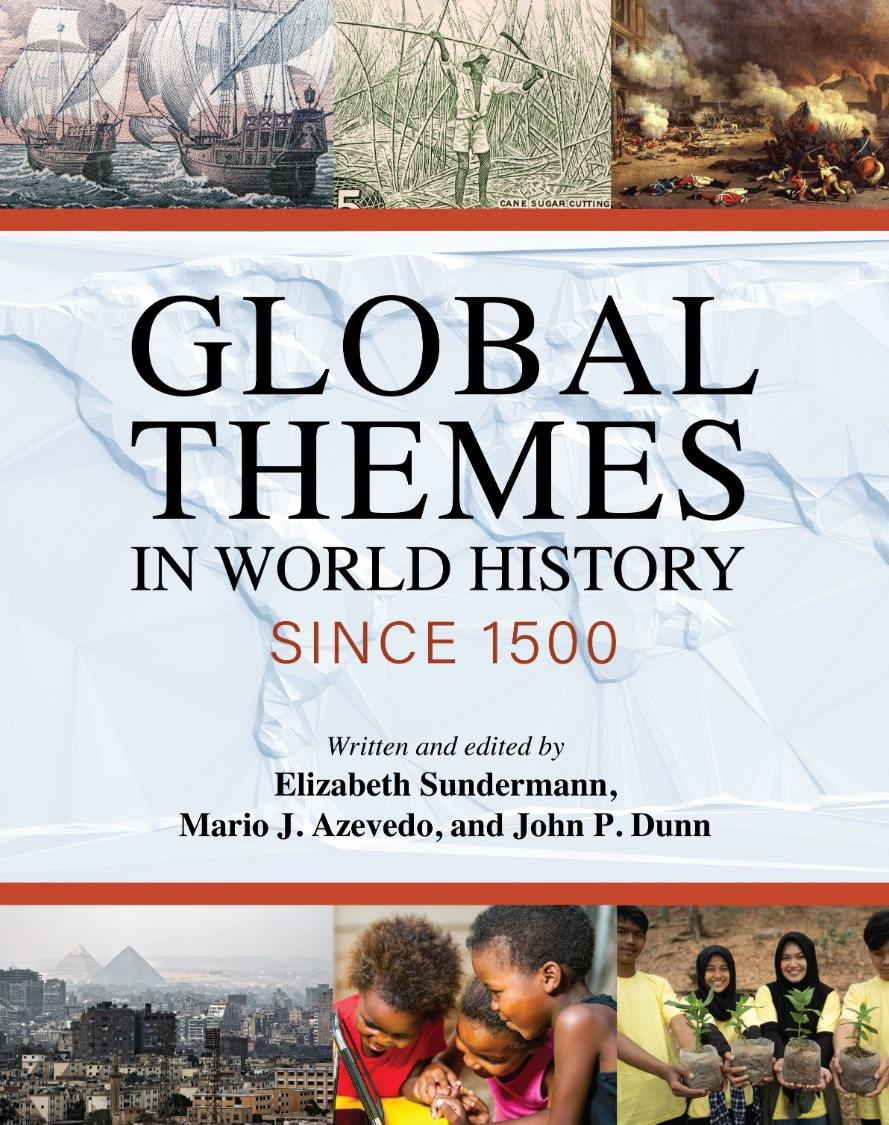Global Themes in World History since 1500 in Five Images   Grit City Think&Drink