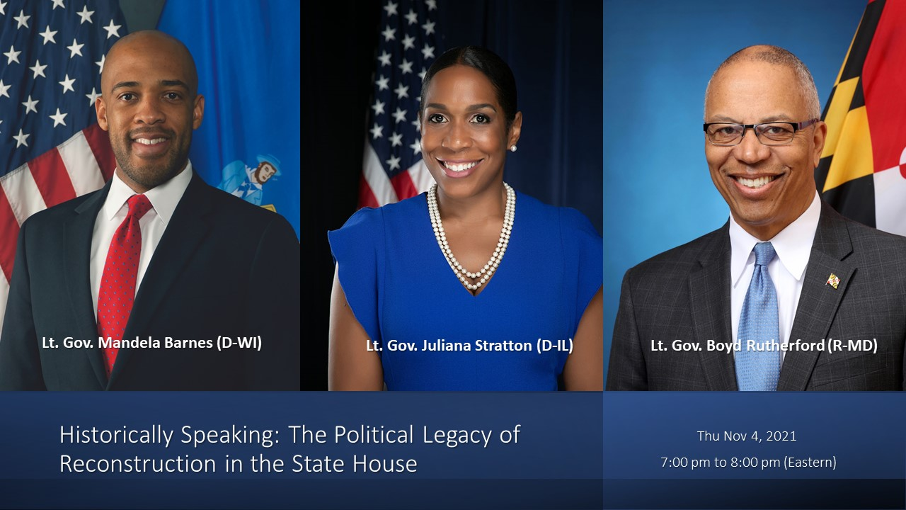 Historically Speaking: The Political Legacy of Reconstruction in the State House
