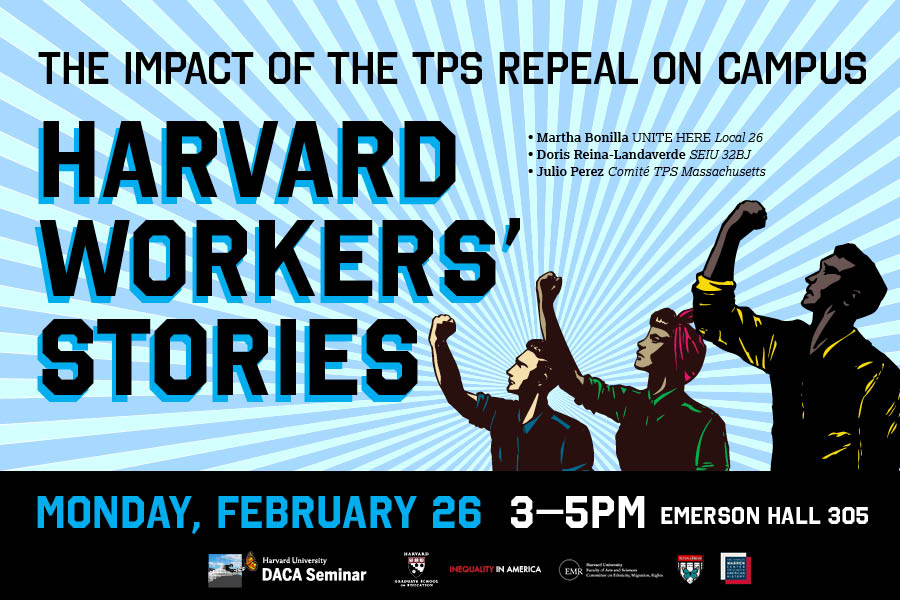 The Impact of the TPS Repeal on Campus: Harvard Workers' Stories