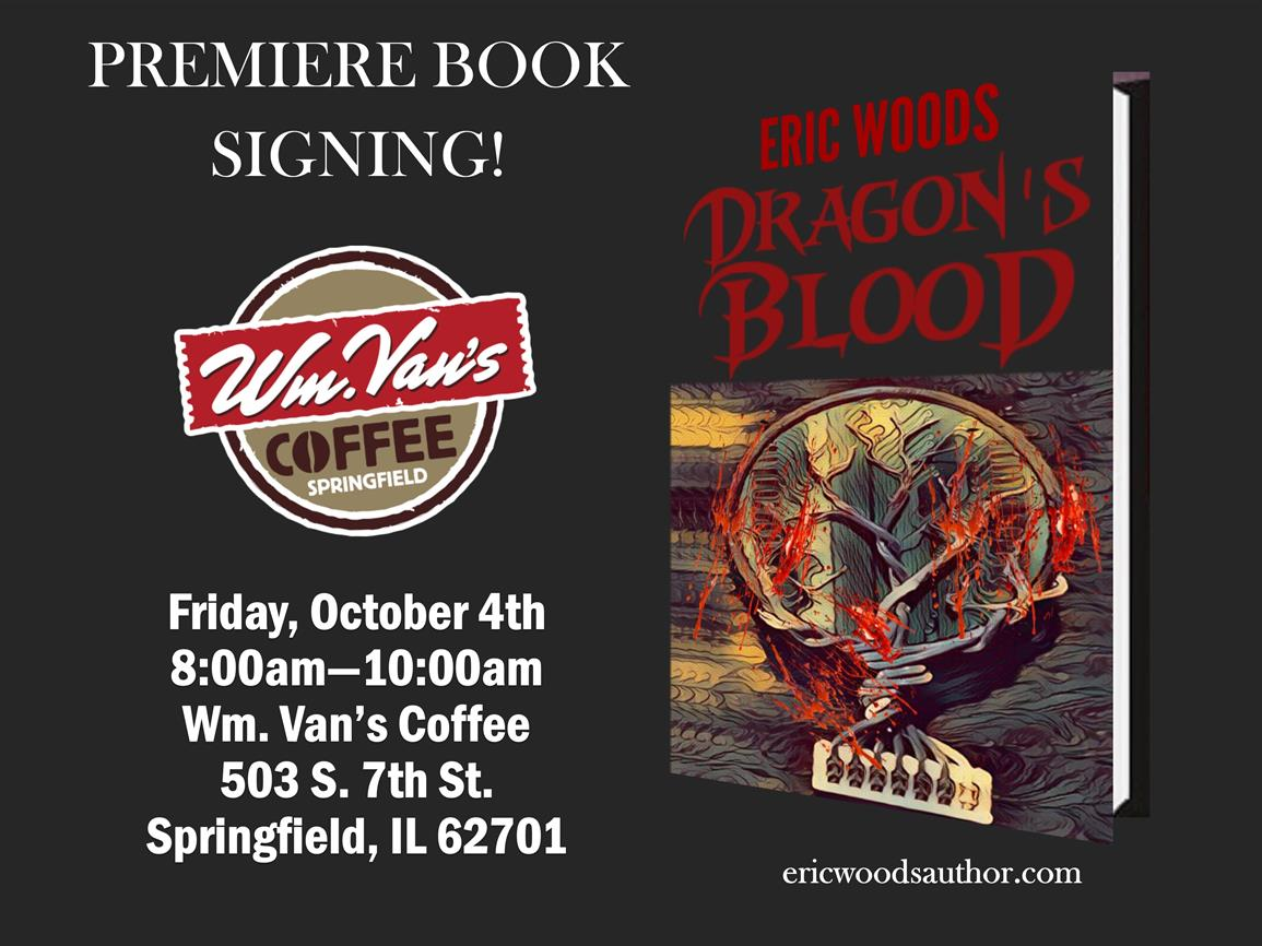 Dragon's Blood by Eric Woods - Book Signing!